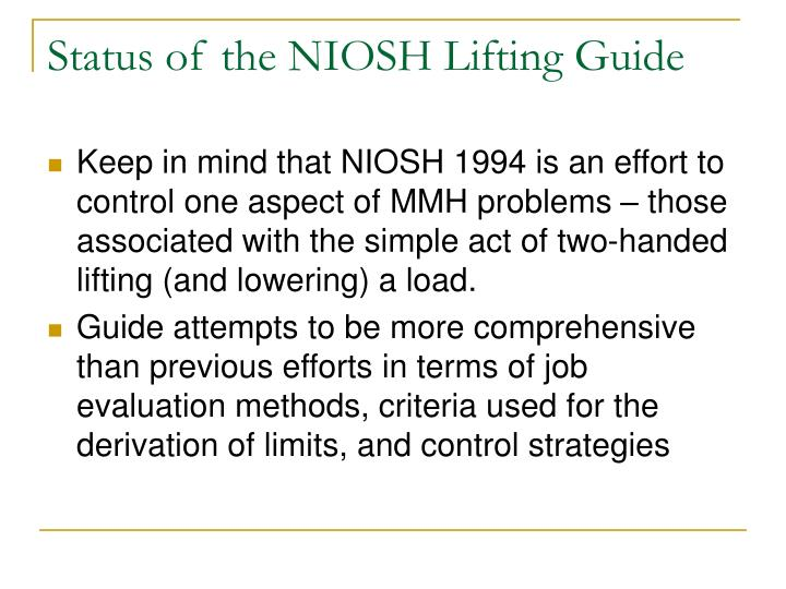 Status of the NIOSH Lifting Guide