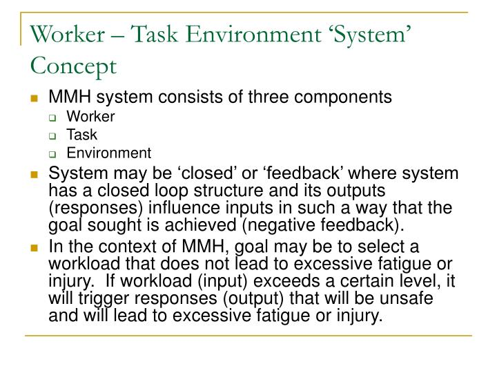 Worker – Task Environment 'System' Concept