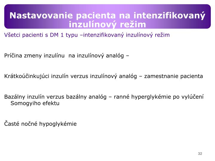 Nastavovanie pacienta na intenzifikovaný inzulínový režim