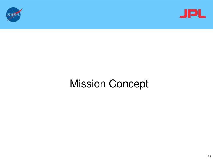 Mission Concept