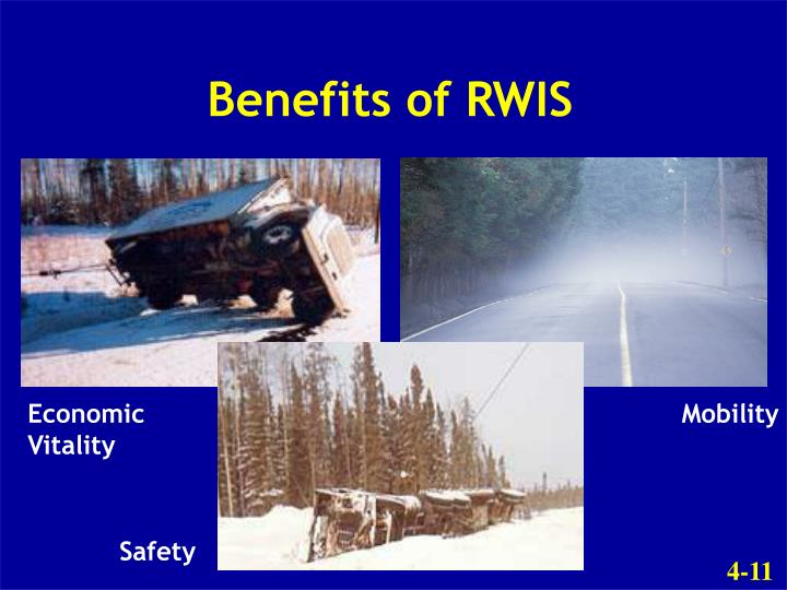 Benefits of RWIS