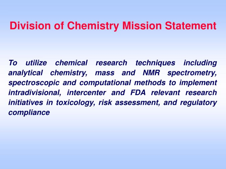 Division of Chemistry Mission Statement