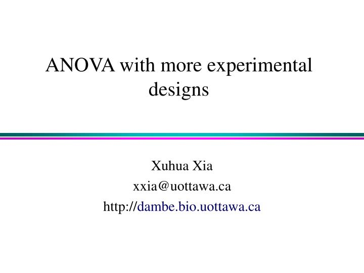 Anova with more experimental designs