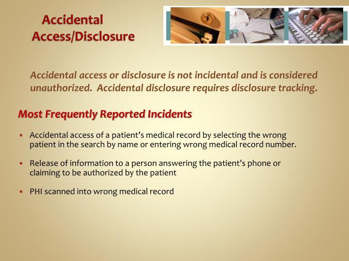 Accidental Access/Disclosure
