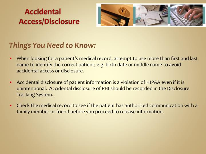 Accidental Access/Disclosure