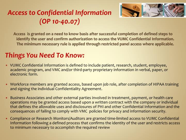 Access to Confidential Information