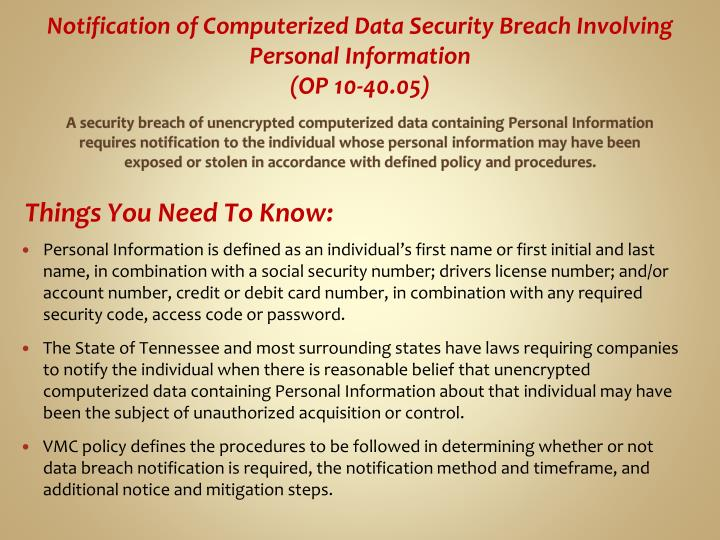 Notification of Computerized Data Security Breach Involving Personal Information