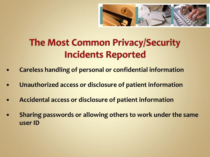 The Most Common Privacy/Security Incidents Reported