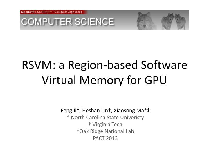 rsvm a region based software virtual memory for gpu