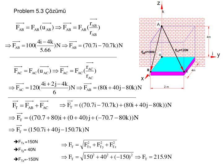 Problem 5.3 Çözümü