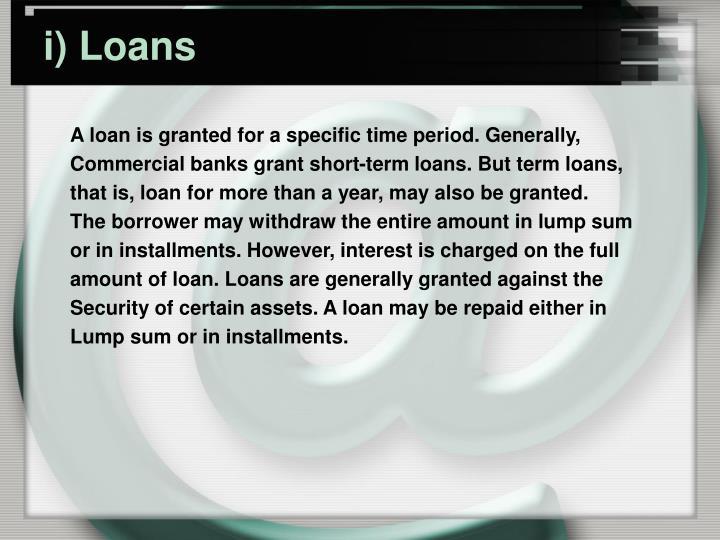 i) Loans