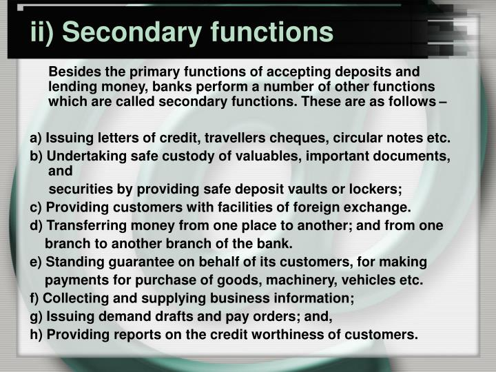 ii) Secondary functions