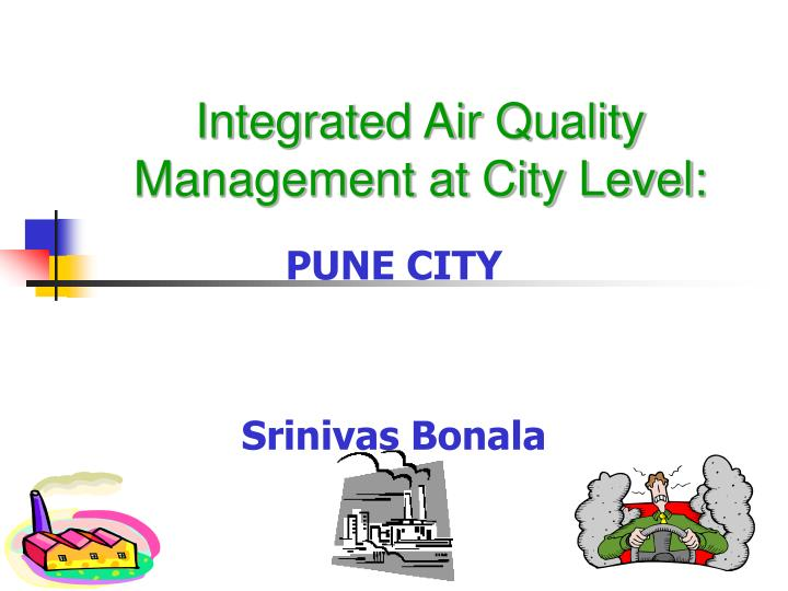 Integrated air quality management at city level