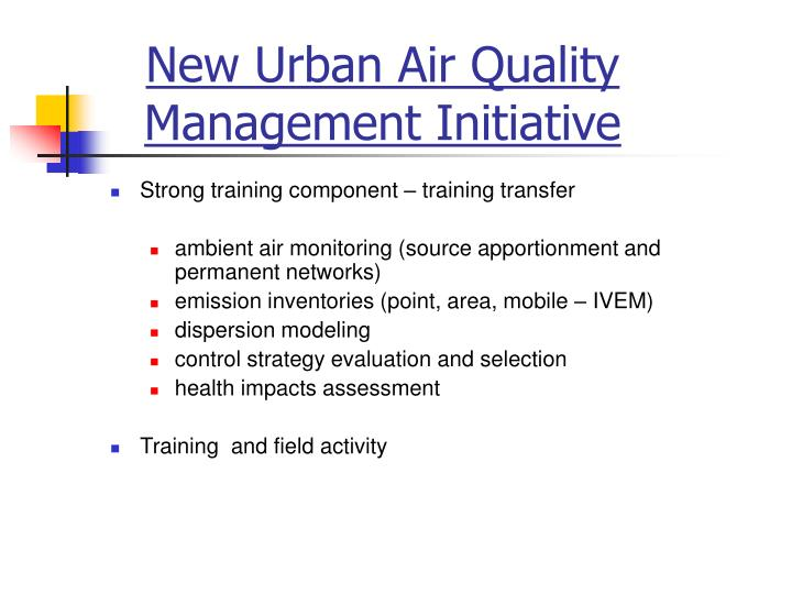 New Urban Air Quality Management Initiative