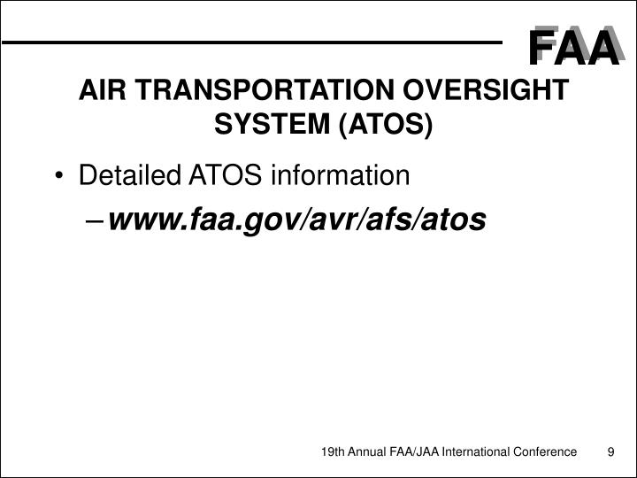 AIR TRANSPORTATION OVERSIGHT SYSTEM (ATOS)