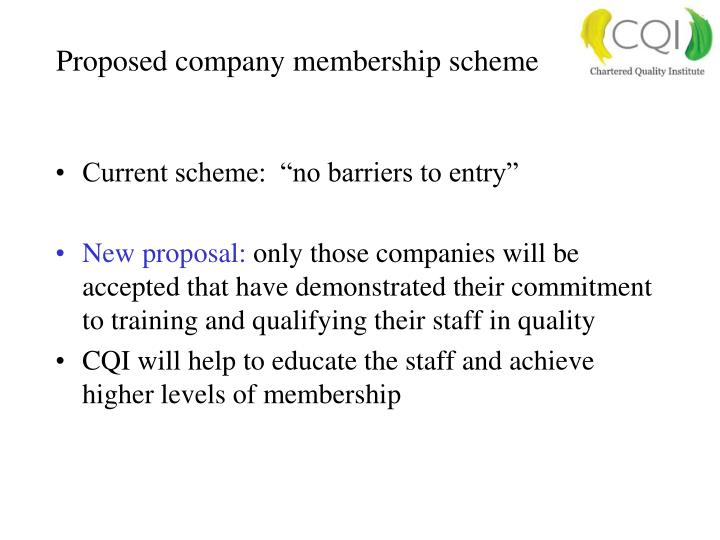 Proposed company membership scheme
