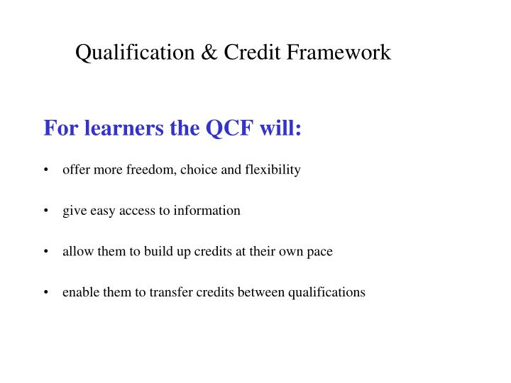 Qualification & Credit Framework