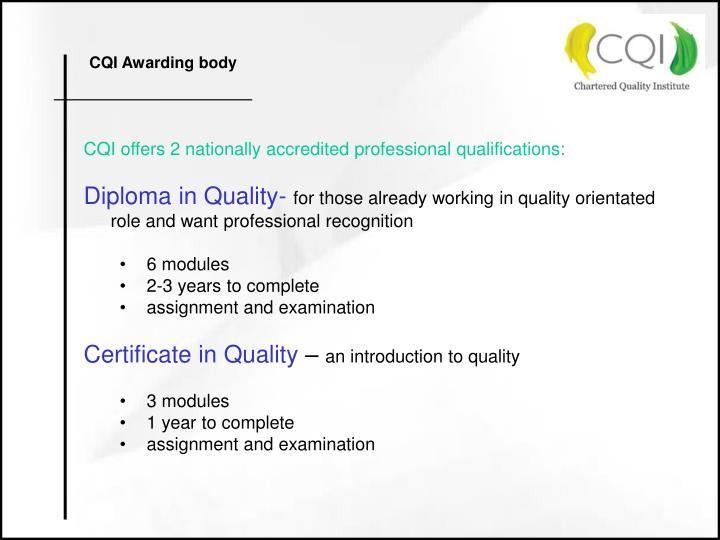 CQI Awarding body