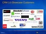 crm 3 0 showcase customers