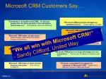 microsoft crm customers say