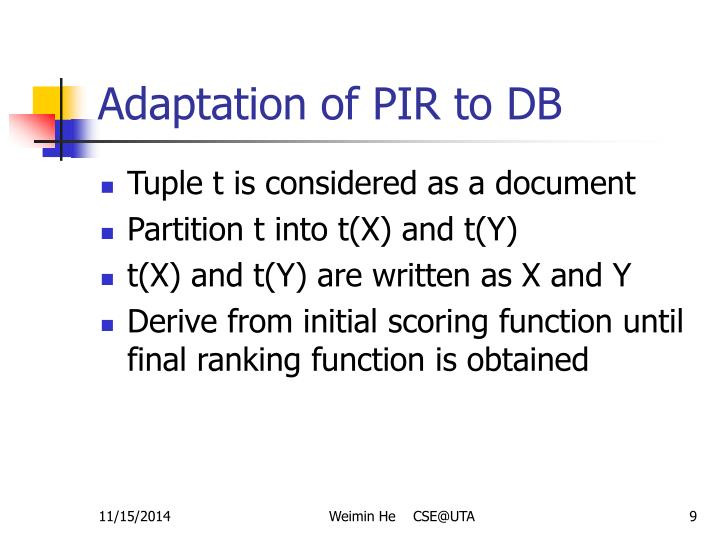 Adaptation of PIR to DB