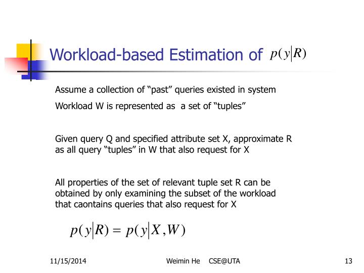 Workload-based Estimation of