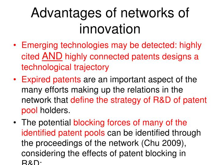 Advantages of networks of innovation