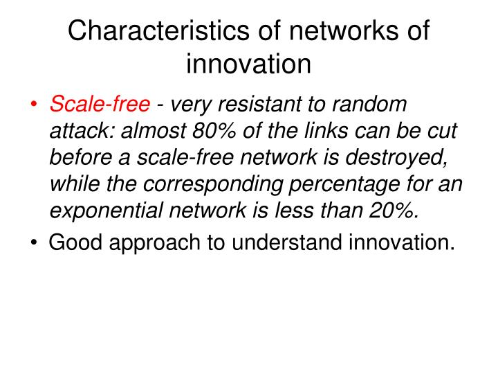 Characteristics of networks of innovation