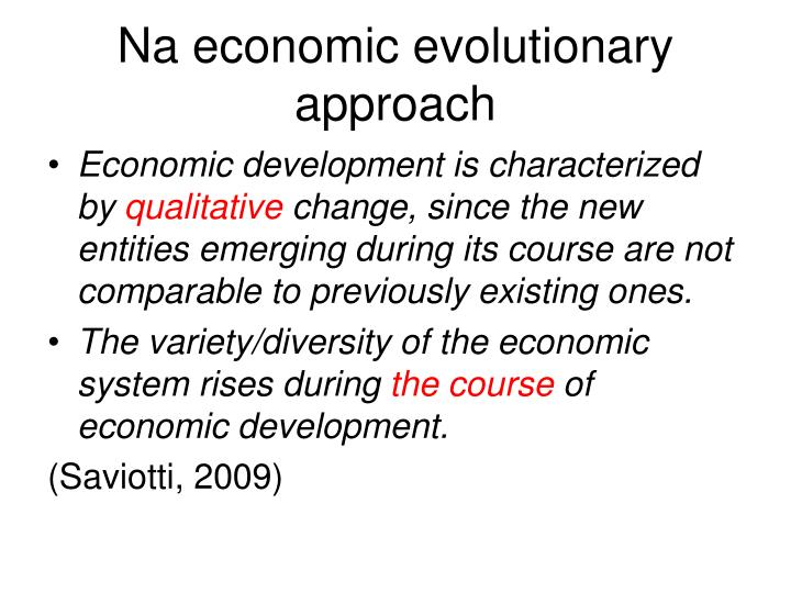 Na economic evolutionary approach