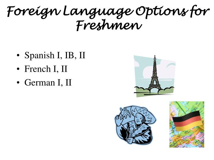 Foreign Language Options for