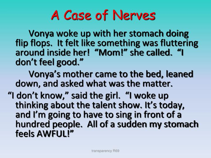 A Case of Nerves