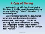 a case of nerves