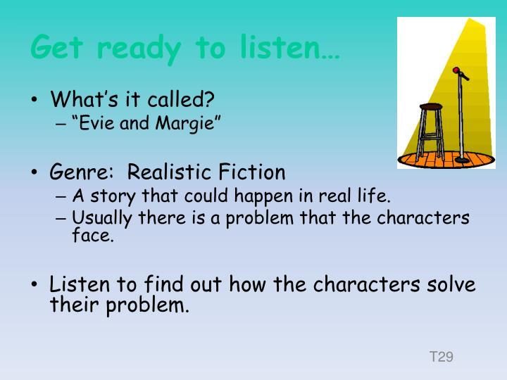 Get ready to listen…