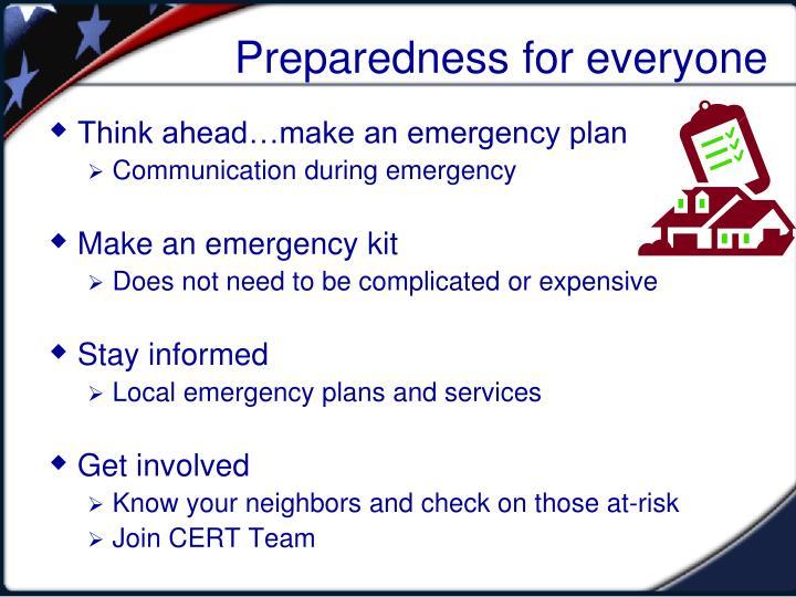 Preparedness for everyone