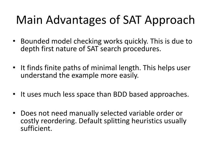 Main Advantages of SAT Approach