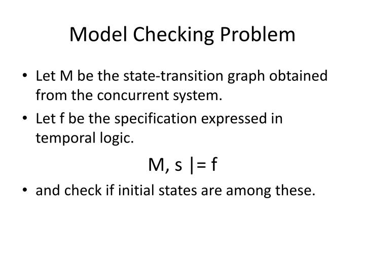Model Checking Problem