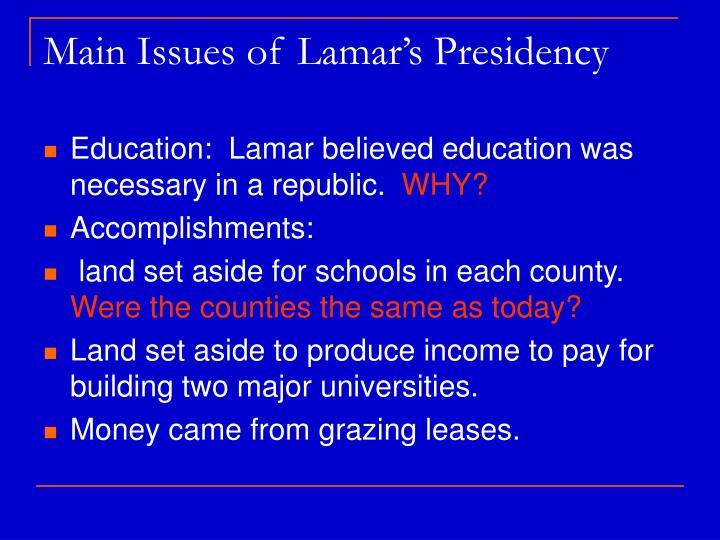 Main Issues of Lamar's Presidency