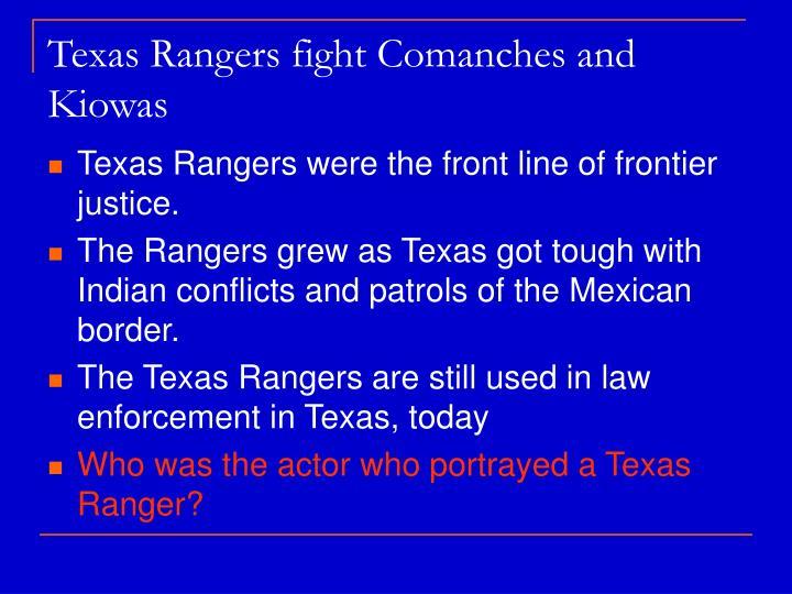 Texas Rangers fight Comanches and Kiowas