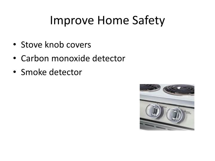 Improve Home Safety