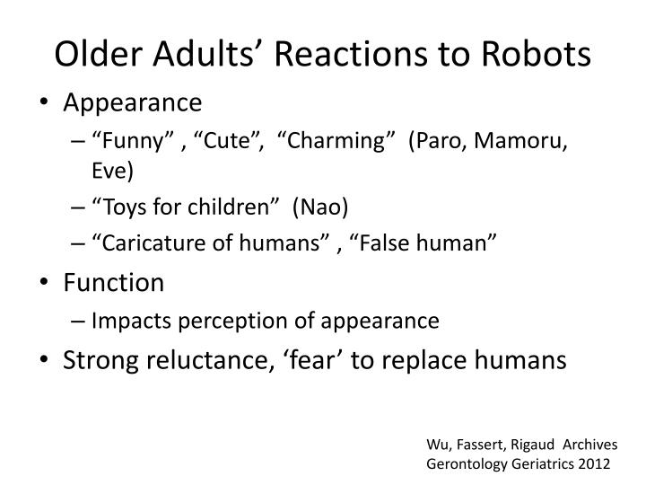 Older Adults' Reactions to Robots