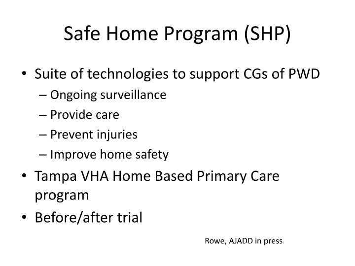 Safe Home Program (SHP)