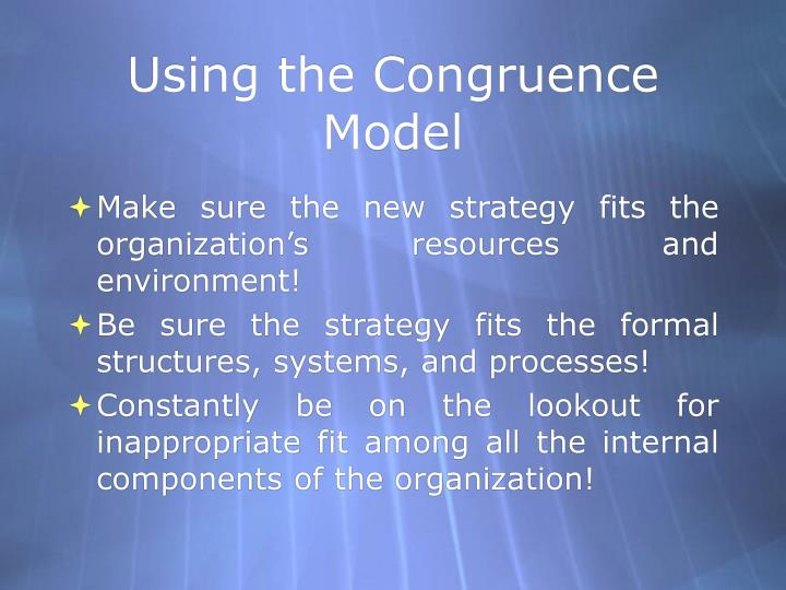 Using the Congruence Model
