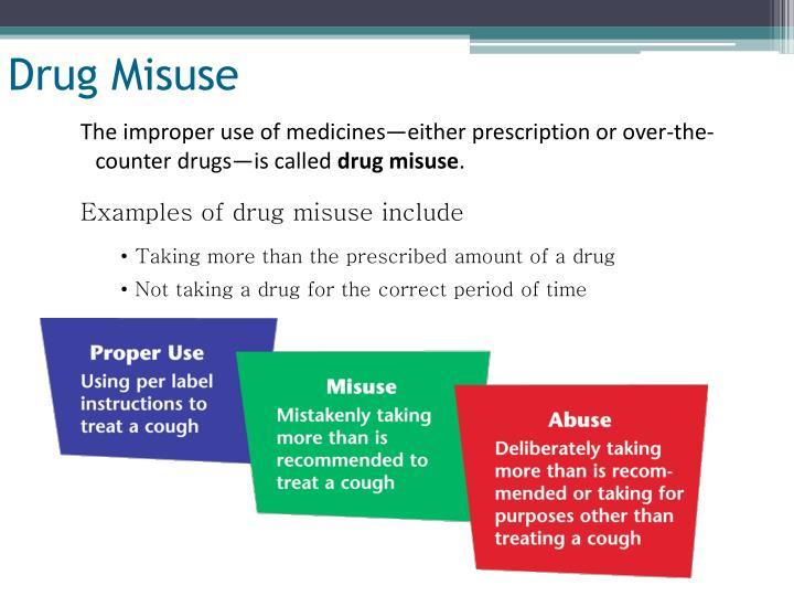 Drug Misuse