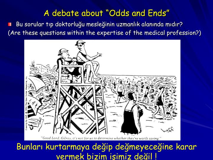 "A debate about ""Odds and Ends"""