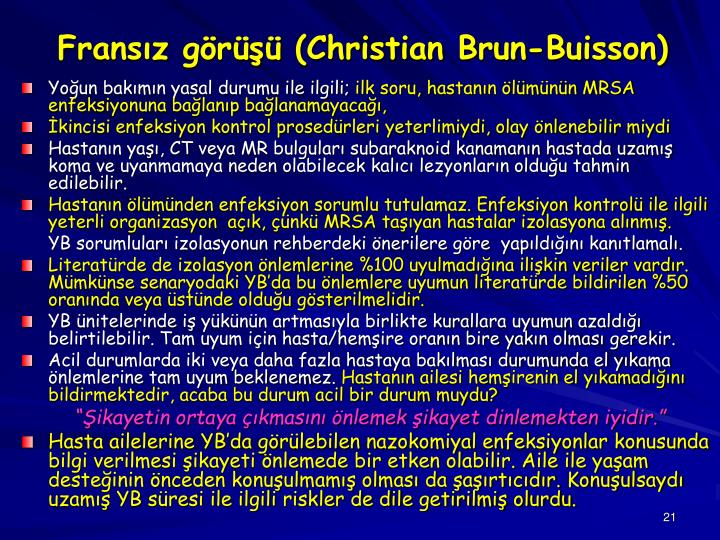 Fransız görüşü (Christian Brun-Buisson)