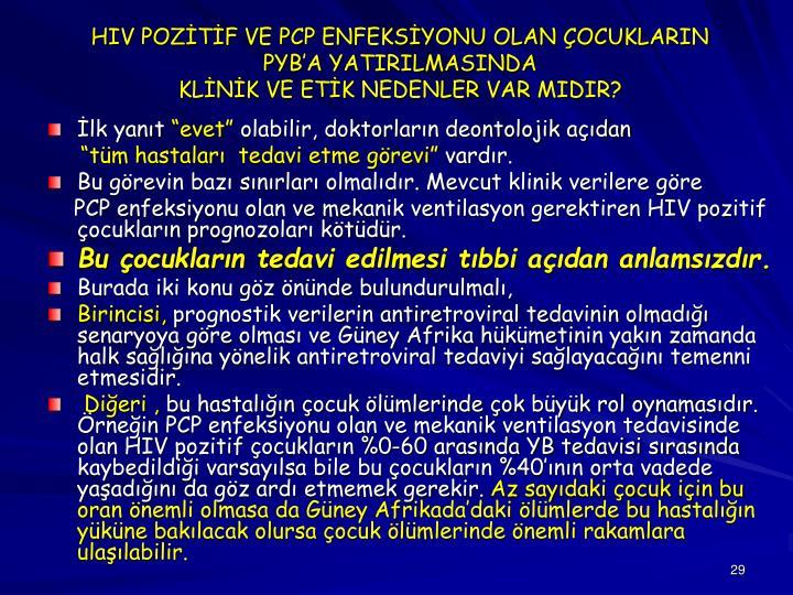 HIV POZİTİF VE PCP ENFEKSİYONU OLAN ÇOCUKLARIN