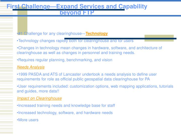 First Challenge—Expand Services and Capability beyond FTP