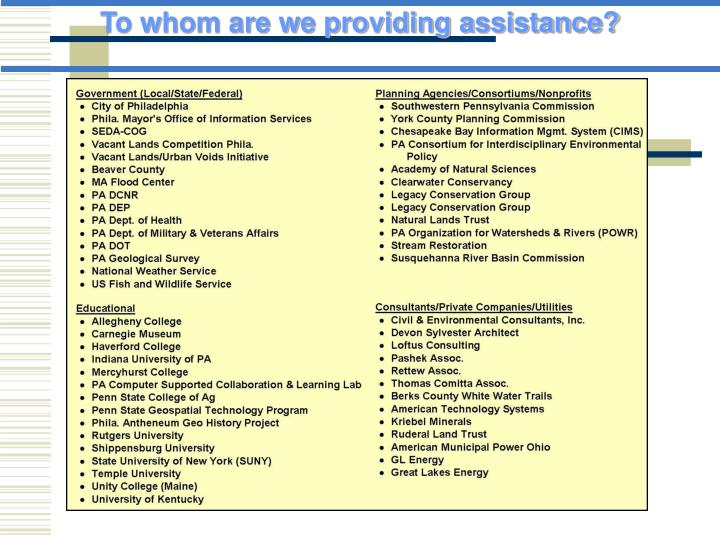 To whom are we providing assistance?