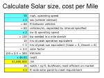 calculate solar size cost per mile