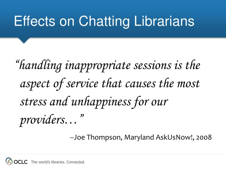 Effects on Chatting Librarians